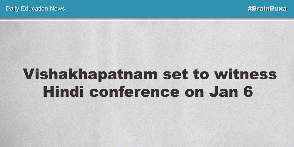 Image of Vishakhapatnam set to witness Hindi conference on Jan 6 | Education News Photo