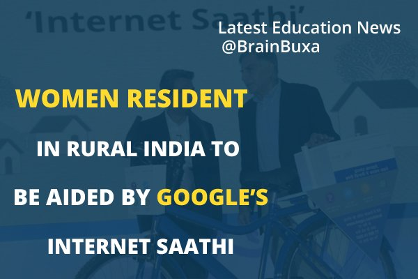 Image of Women resident in rural India to be aided by Google's Internet Saathi   Education News Photo