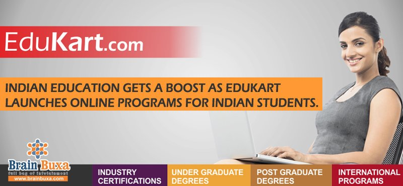 Indian education gets a boost as Edukart launches online programs for Indian students.