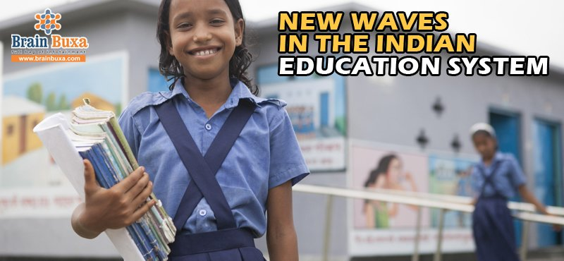 New waves in the Indian education system
