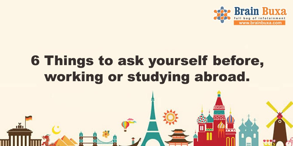 Image of 6 Things to ask yourself before, working or studying abroad. | Education Blog Photo