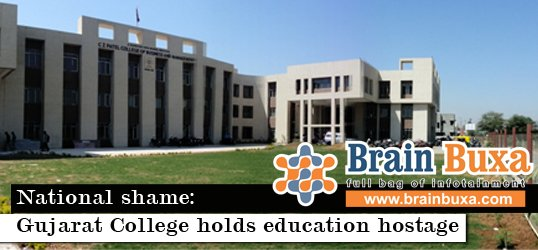 National shame: Gujarat College holds education hostage