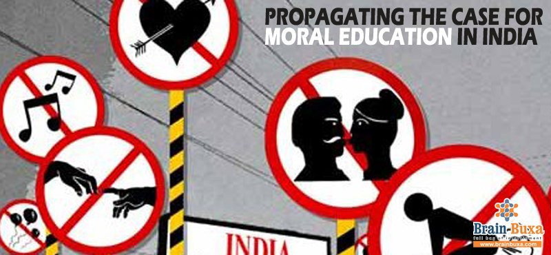 Propagating the Case for the Moral Education in India