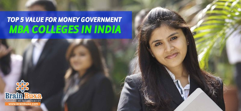 Top 5 value for money Government MBA colleges in India