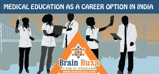 Medical Education as a Career Option in India