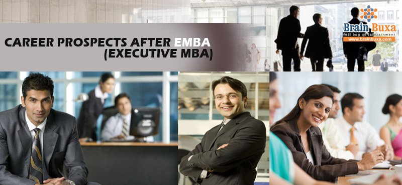 Career Prospects after EMBA (Executive MBA)