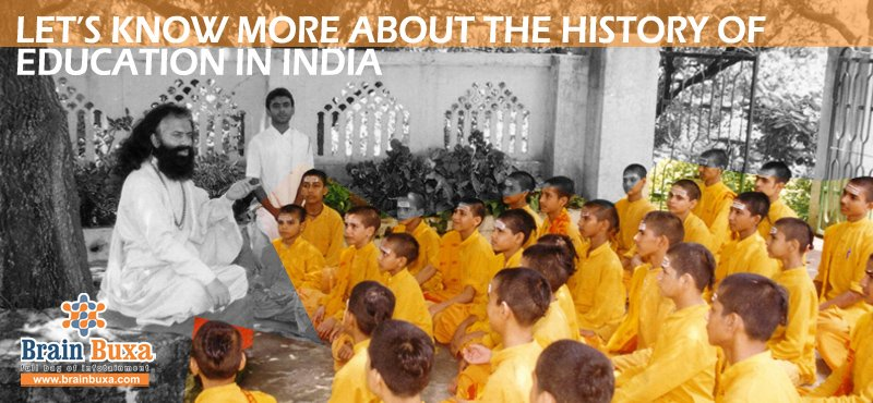 Let's know more about the history of education in India