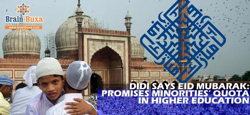 Didi says Eid Mubarak: Promises minorities' quota in higher education