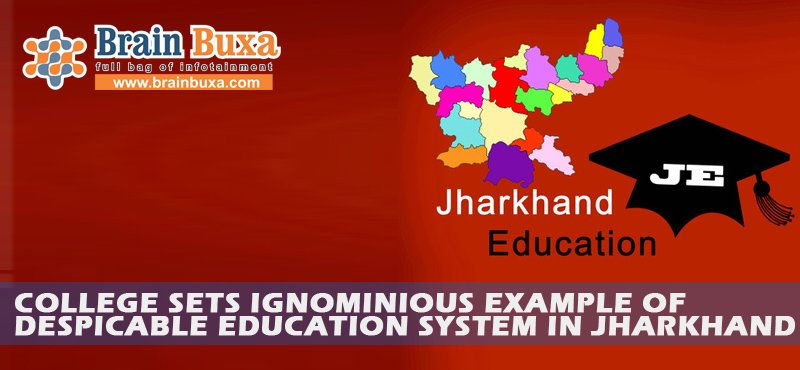 Image of College sets ignominious example of despicable education system in Jharkhand | Education Blog Photo