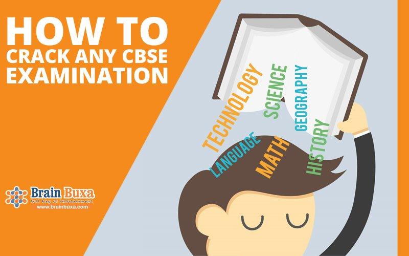 How to crack any CBSE Examination