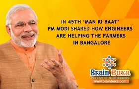In 45th 'Man Ki Baat' Pm Modi shared how engineers are helping the farmers in Bangalore