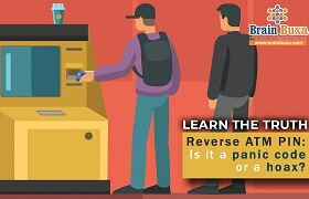 Learn the Truth - Reverse ATM PIN: Is it a panic code or a hoax?