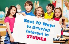Best 10 Ways to Develop Interest in Studies