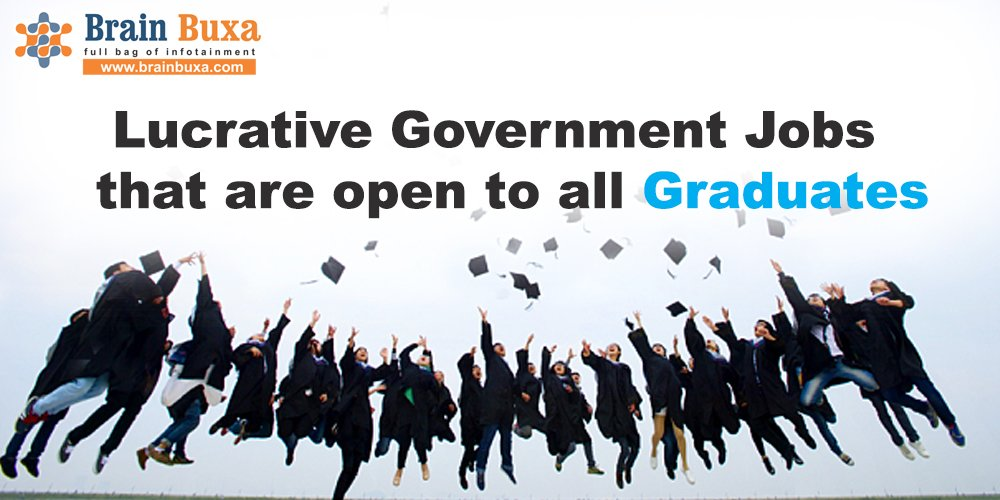 Lucrative Government Jobs that are open to all Graduates