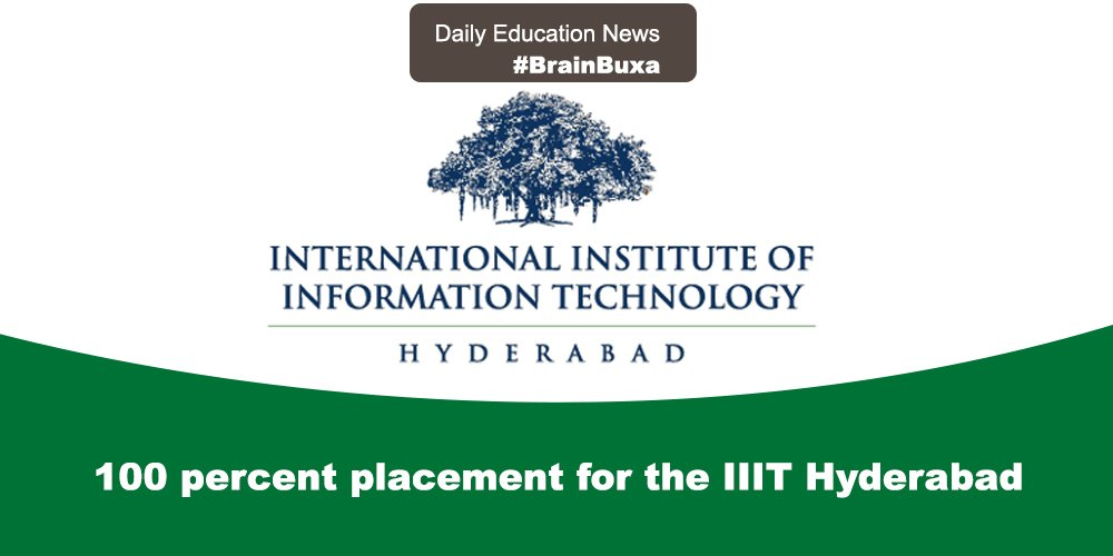 Image of 100 percent placement for the IIIT Hyderabad | Education News Photo