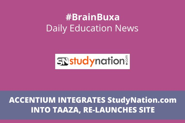 Image of Accentium Integrates StudyNation.com into Taaza, re-launches Site | Education News Photo