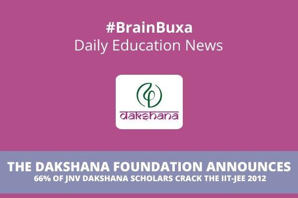 Image of The Dakshana Foundation Announces 66% of JNV Dakshana Scholars Crack the IIT-JEE 2012 | Education News Photo