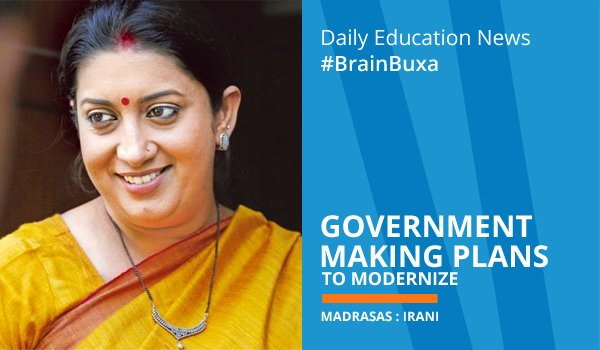 Image of Government making plans to modernize Madrasas : Irani | Education News Photo