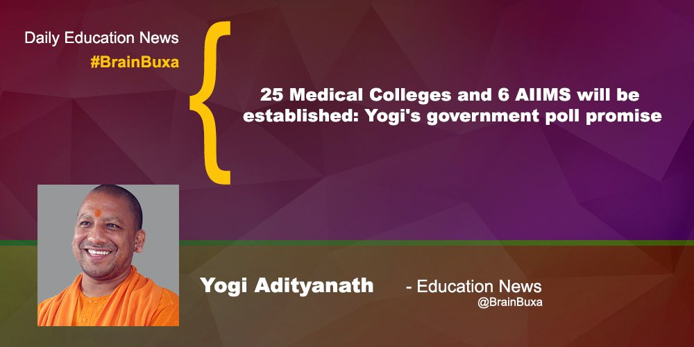 Image of 25 Medical Colleges and 6 AIIMS will be established: Yogi's government poll promise | Education News Photo
