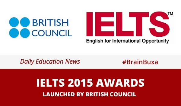 Image of IELTS 2015 awards launched by British Council | Education News Photo