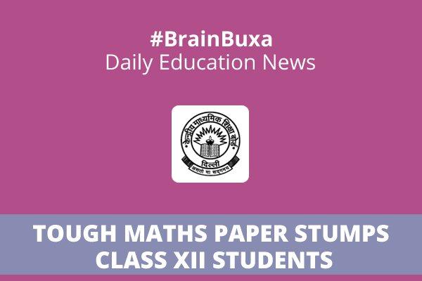 Tough Maths paper stumps class XII students