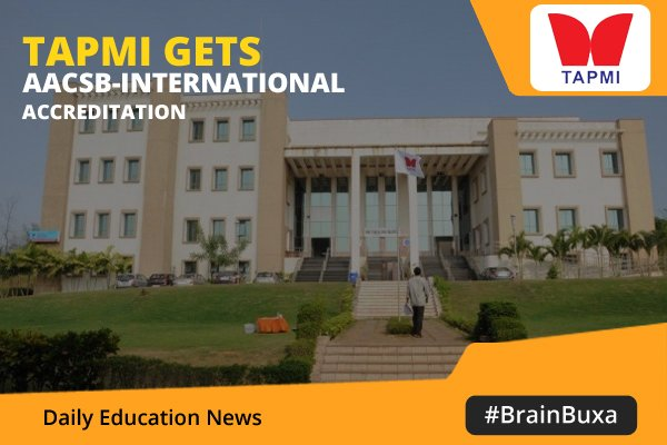 Image of TAPMI gets AACSB-International Accreditation   Education News Photo