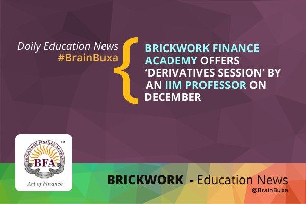 Brickwork Finance Academy Offers 'Derivatives Session' by an IIM Professor on December 1, 2012