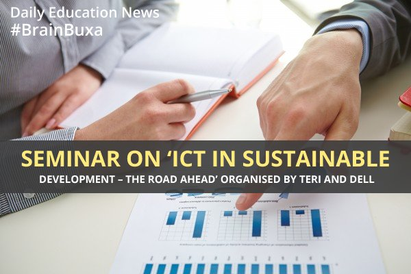 """Image of Seminar on 'ICT in Sustainable Development """""""" The Road Ahead' organised by TERI and Dell   Education News Photo"""