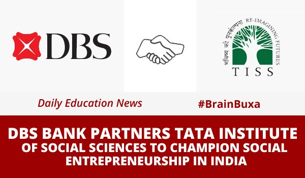 Image of DBS Bank Partners Tata Institute of Social Sciences to Champion Social Entrepreneurship in India | Education News Photo