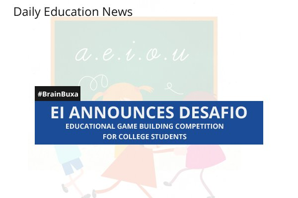 EI announces Desafio - educational game building competition for college students
