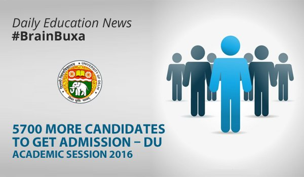 """5700 More Candidates to Get Admission """""""" DU Academic Session 2016"""