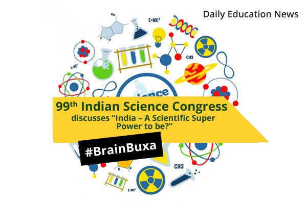 "Image of 99th Indian Science Congress discusses ""India """" A Scientific Super Power to be?"" 
