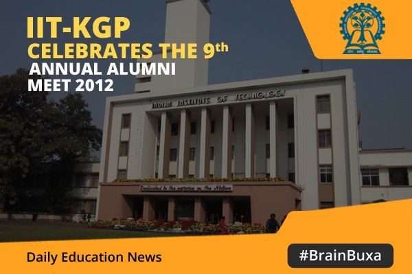 Image of IIT-KGP celebrates the 9th Annual Alumni Meet 2012 | Education News Photo