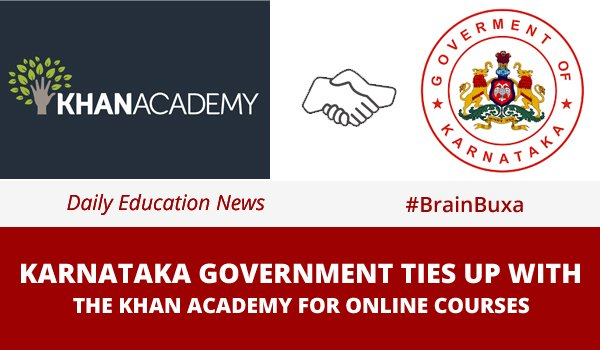 Karnataka Government ties up with the Khan Academy for online courses