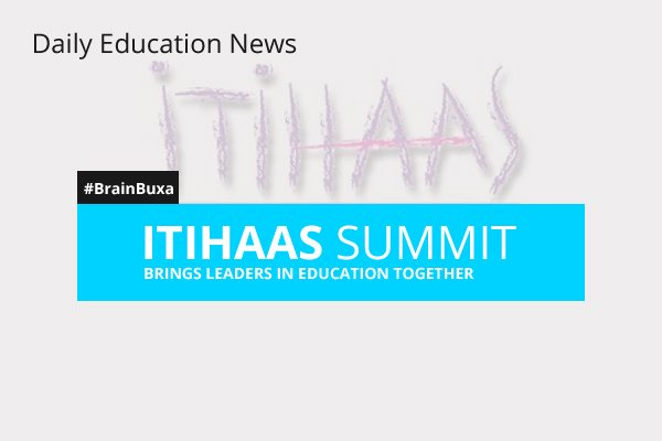 Image of ITIHAAS Summit Brings Leaders in Education Together | Education News Photo