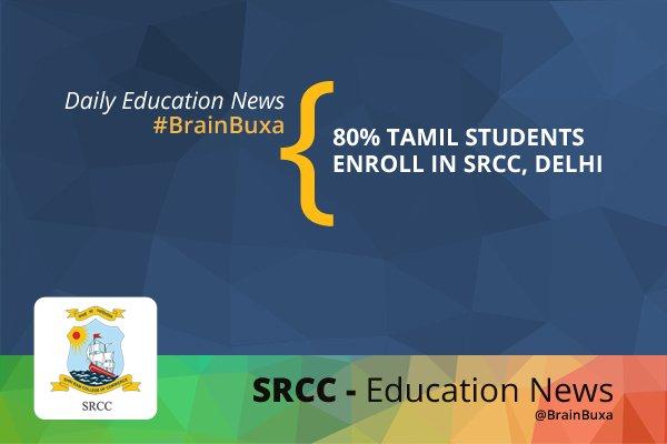 80% Tamil Students Enroll in SRRC, Delhi