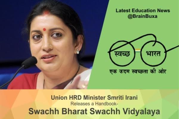 """Union HRD Minister Smriti Irani Releases a Handbook """""""" Swachh Bharat Swachh Vidyalaya"""