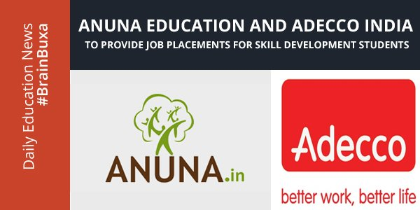 Image of Anuna Education and Adecco India to Provide Job Placements for Skill Development Students | Education News Photo