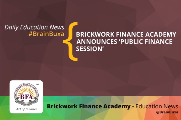 Image of Brickwork Finance Academy Announces 'Public Finance Session' | Education News Photo