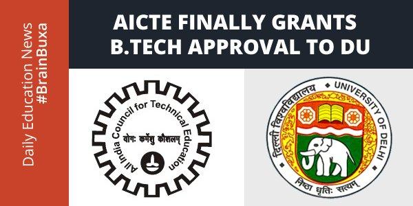 AICTE finally grants B.Tech approval to DU