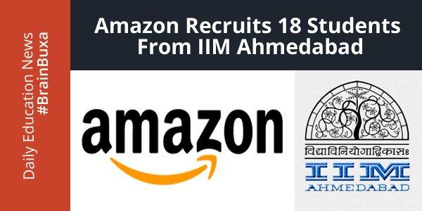 Amazon recruits 18 students from IIM Ahmedabad