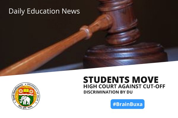 Students move High Court against cut-off discrimination by DU