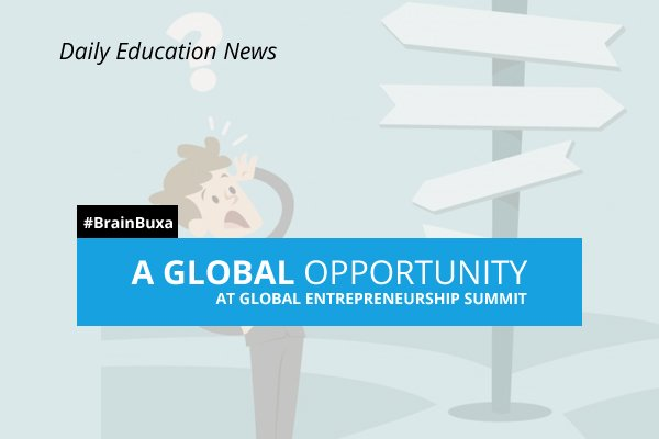 Image of A Global opportunity at Global Entrepreneurship Summit   Education News Photo