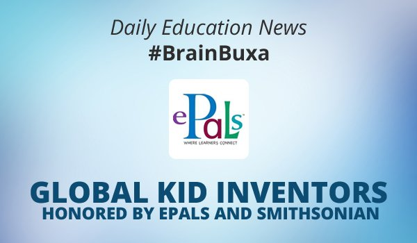 Image of Global Kid Inventors Honored by ePals and Smithsonian | Education News Photo