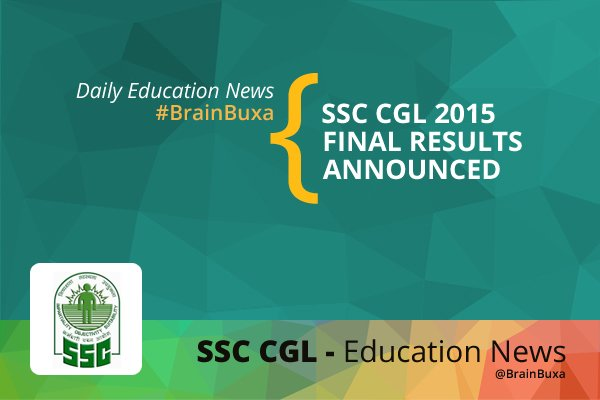 SSC CGL 2015: Final Results Announced