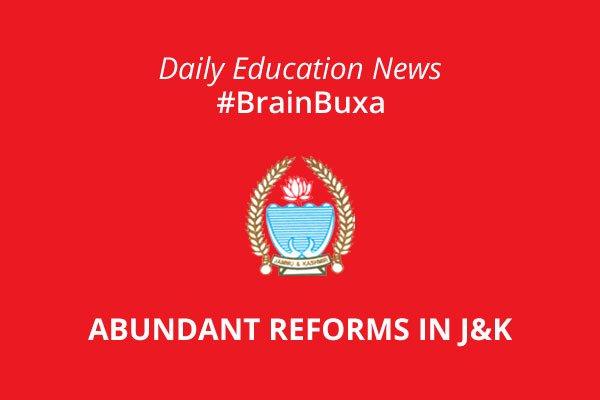 Abundant reforms in J&K