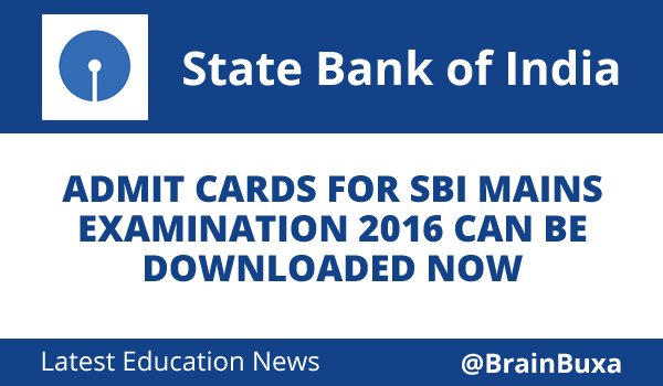 Image of Admit cards for SBI Mains Examination 2016 can be downloaded now | Education News Photo