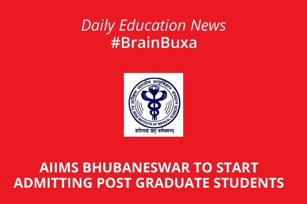 Image of AIIMS Bhubaneswar to start admitting post graduate students   Education News Photo