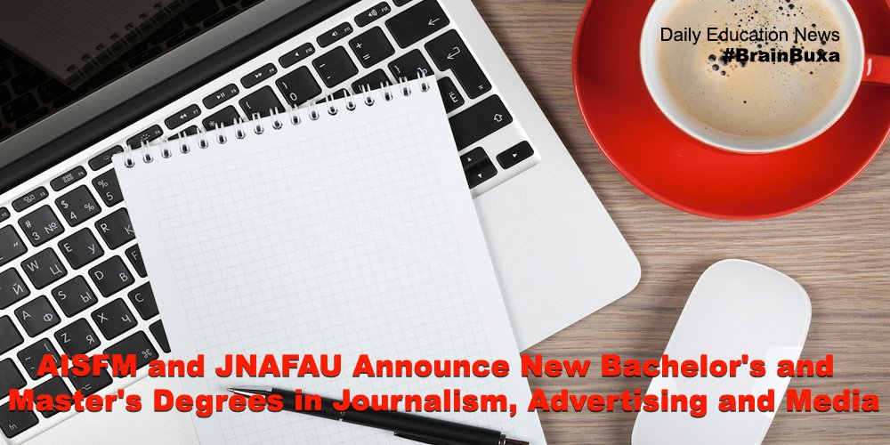 Image of AISFM and JNAFAU Announce New Bachelor's and Master's Degrees in Journalism, Advertising and Media   Education News Photo