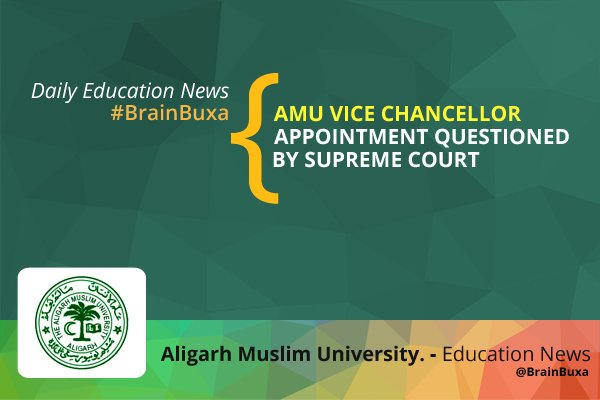 Image of AMU vice chancellor appointment questioned by Supreme Court | Education News Photo